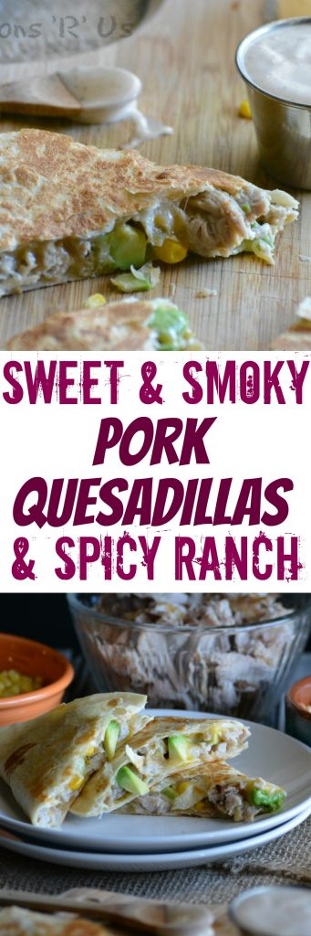 sweet-smoky-pork-quesadillas-spicy-ranch-pin
