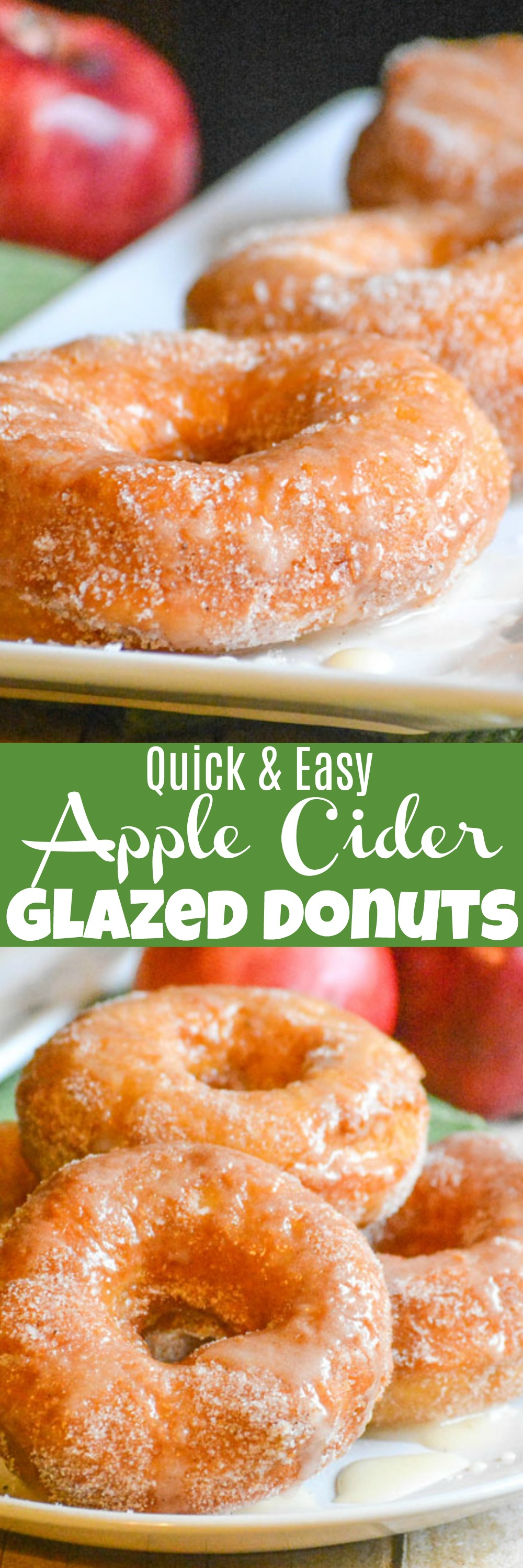 Homemade donuts have never been easier than with theseQuick & Easy Apple Cider Glazed Donuts. Tossed in a cinnamon sugar coating and drizzled with a warm apple cider glaze each bite is melt in your mouth perfection. They're the perfect way to celebrate one of your favorite Fall fruits.