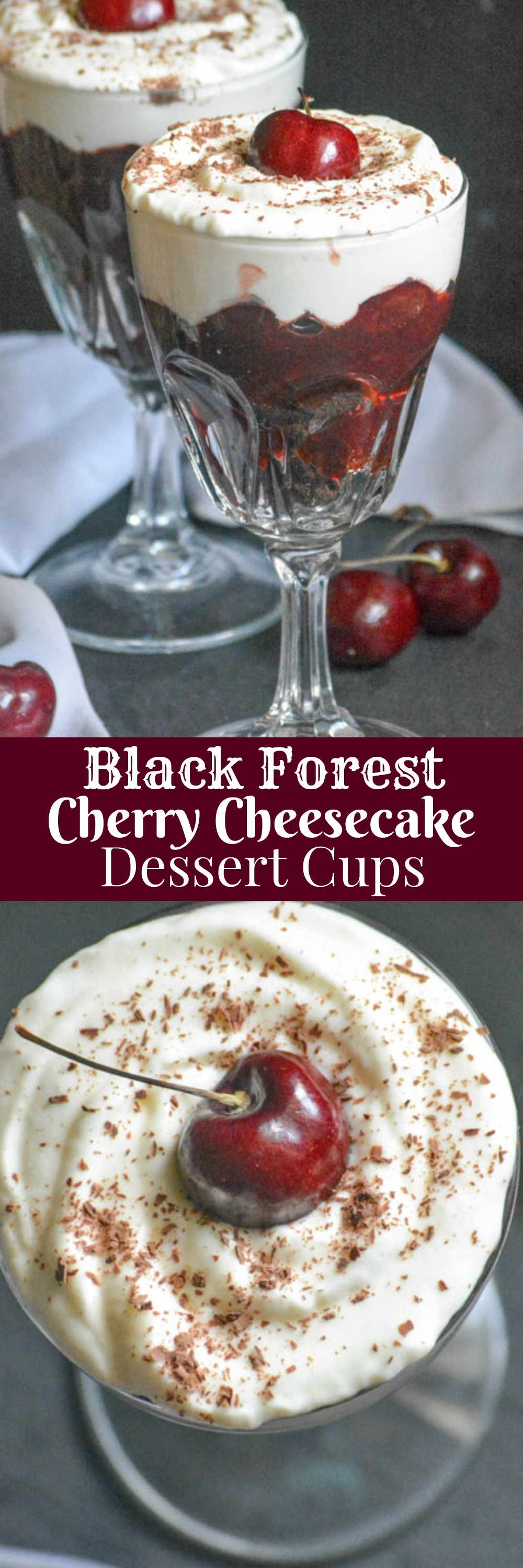 Get the flavors you crave from a family favorite cake, in beautiful single serve form with these Black Forest Cherry Cheesecake Dessert Cups.
