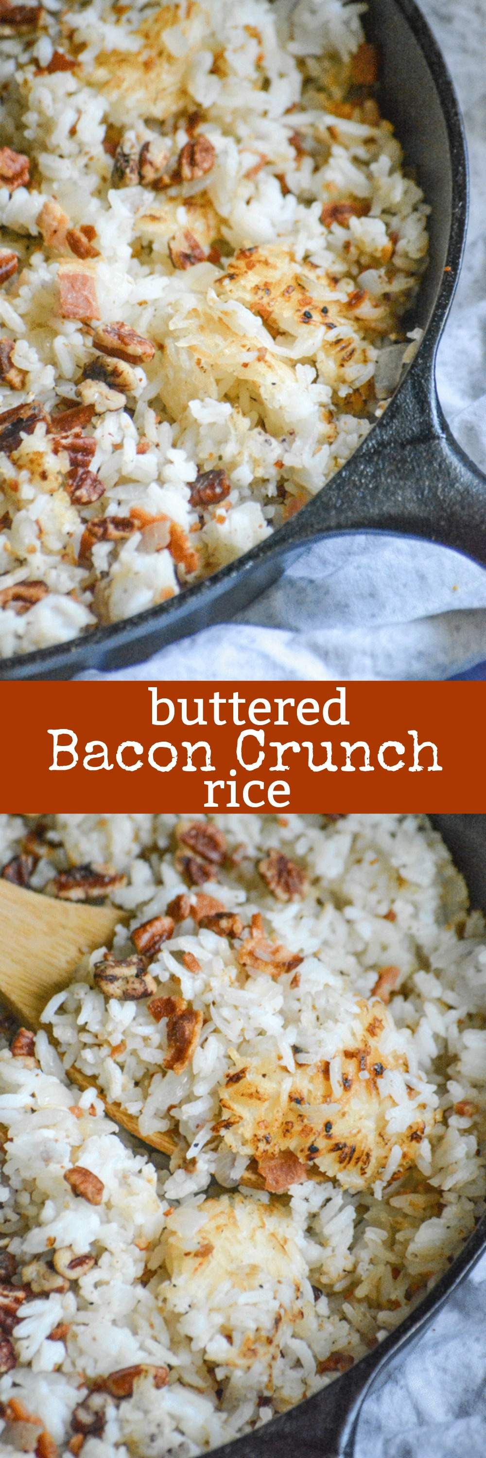 If you thought you loved rice before, get ready to fall in love with it all over again in this Buttered Bacon Crunch Rice version. Crispy golden browned bits of rice are stirred with regular fluffy white bits, savory bacon, and topped with a delightful pecan crunch. It's a simple Southern side dish wonderland!