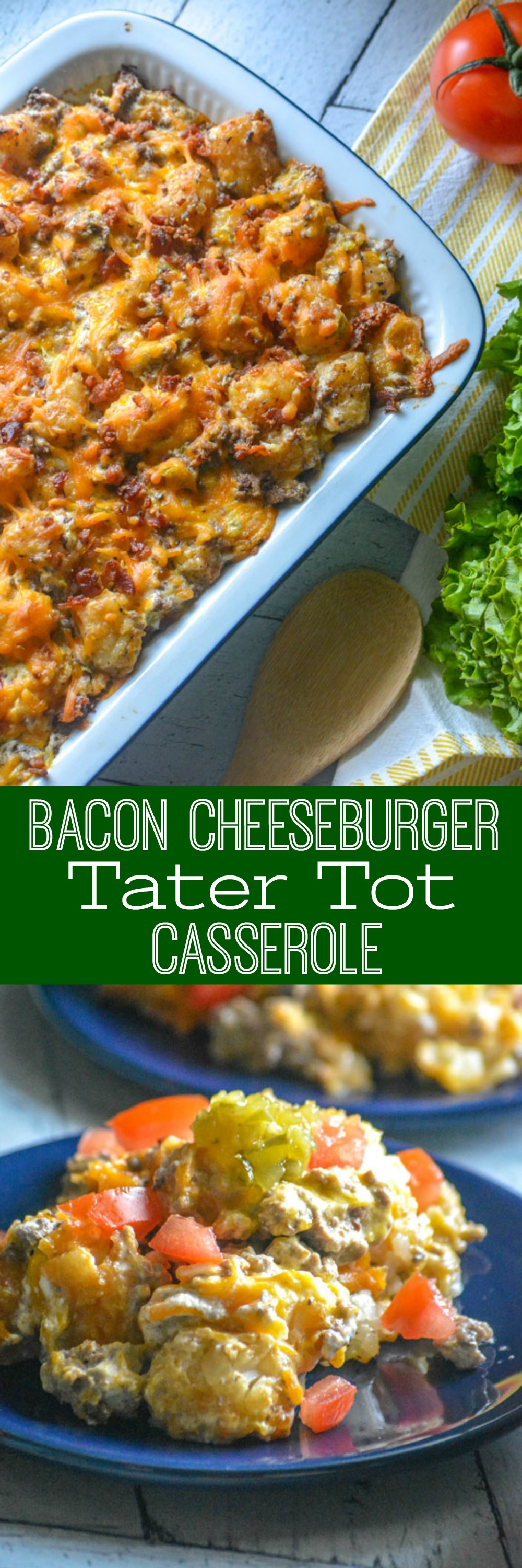 A quick & easy dinner idea, this Bacon Cheeseburger Tater Tot Casserole is a family favorite meal that's full of flavors everyone will love, even your pickiest of eaters.