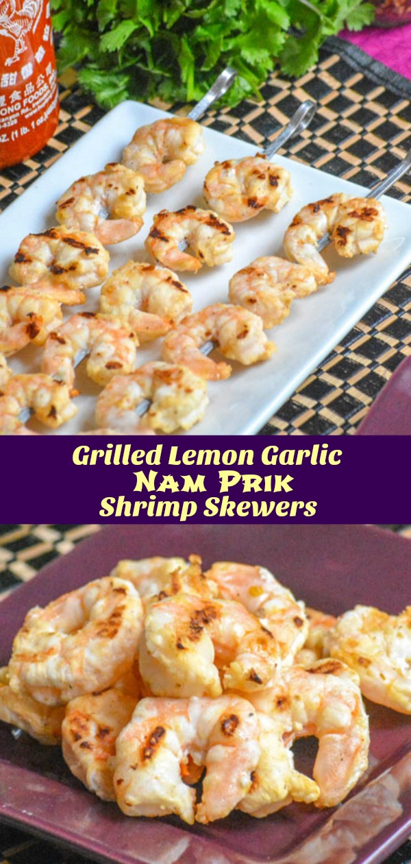 The perfect recipe for barbecue season, these Grilled Spicy Lemon Garlic Nam Prik Shrimp Skewers are destined to be the hit of every occasion they're served at.