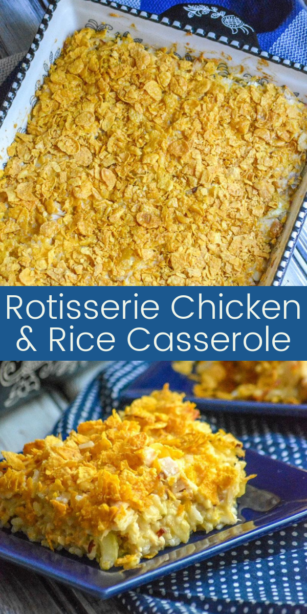 A delicious dinner idea, that's easy & budget friendly, this Rotisserie Chicken & Rice Casserole is always ready in the 'will call' section of my recipe box.