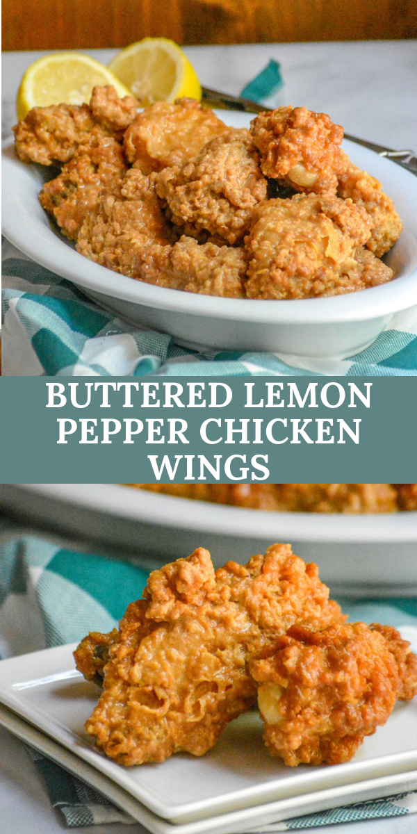 Wings are a perfect game day appetizer, or even a quick lunch or dinner idea. These Buttered Lemon Pepper Chicken Wings are perfect for whatever time of day you decide to serve them, and quick/easy enough- that even at the last minute, they're still a yummy option!